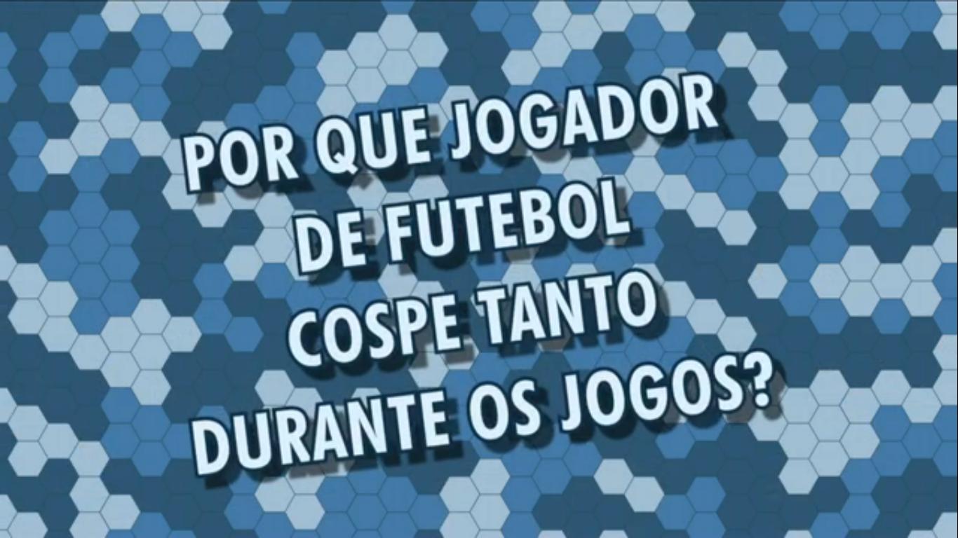 Por que jogador de futebol cospe durante os jogos?
